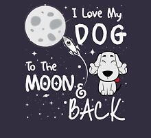 I LOVE MY DOG TO THE MOON AND BACK Womens Fitted T-Shirt