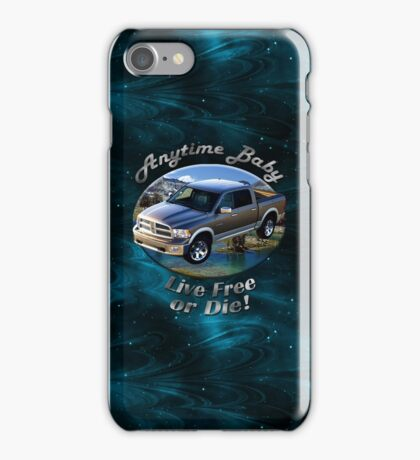 Dodge Ram Truck Anytime Baby iPhone Case/Skin
