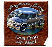 Dodge Ram Truck Anytime Baby Poster
