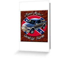 Dodge Ram Truck Road Rebel Greeting Card