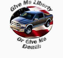 Dodge Ram Truck Give Me Liberty Unisex T-Shirt