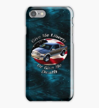 Dodge Ram Truck Give Me Liberty iPhone Case/Skin