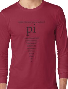 Slice of Pi Humor Nerdy Math Science Shirt Long Sleeve T-Shirt