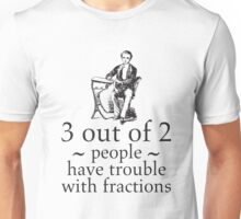 Problems with Factions Math Nerdy Humor Shirt Unisex T-Shirt