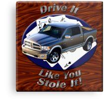 Dodge Ram Truck Drive It Like You Stole It Metal Print