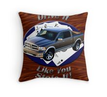 Dodge Ram Truck Drive It Like You Stole It Throw Pillow