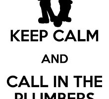 Keep Calm Plumbers Print by Adam Angold