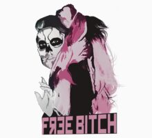 FREE BITCH by HELLACOOL