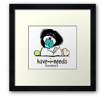 Have-i-Needs Havanese Framed Print