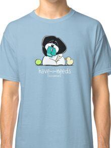 Have-i-Needs Havanese {white} Classic T-Shirt