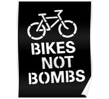 BIKES NOT BOMBS Poster
