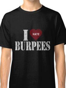I heart burpees Classic T-Shirt