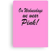 Pink - 'Mean Girls' inspired design Canvas Print