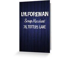 I.M.FOREMAN - Totters Lane Greeting Card