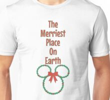 The Merriest Place On Earth Unisex T-Shirt
