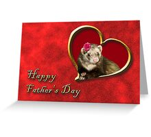 Father's Day Ferret Greeting Card