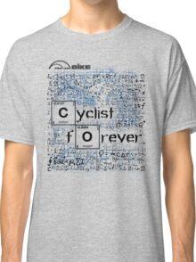 Cycling T Shirt - Cyclist Forever Classic T-Shirt