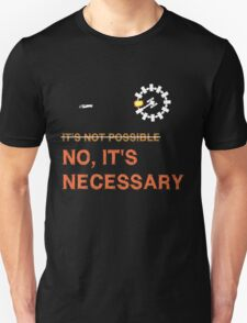 "Interstellar Docking: ""It's Necessary"" T-Shirt"