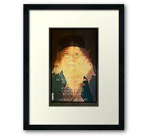 Dumbledore. Harry Potter, Azkaban, Goblet of fire, Quote, Wise, Wiseman, Wisdom, Rowling, Wizard, Hogwarts Framed Print