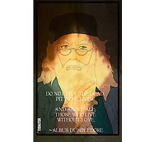 Dumbledore. Harry Potter, Azkaban, Goblet of fire, Quote, Wise, Wiseman, Wisdom, Rowling, Wizard, Hogwarts Photographic Print