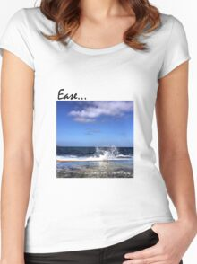 Ease... Women's Fitted Scoop T-Shirt