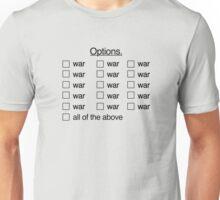Peace Was Never An Option. T-Shirt