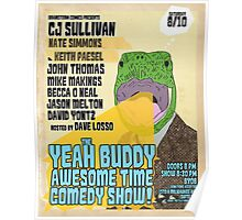 The Yeah Buddy Awesome Time Comedy Show! - August 2013 Poster Poster