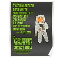 The Yeah Buddy Awesome Time Comedy Show! - November 2013 Poster Poster