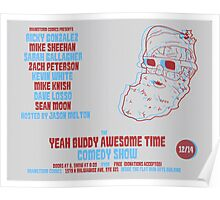 The Yeah Buddy Awesome Time Comedy Show! - December 2013 Poster Poster