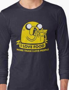 I love food more than I love people Long Sleeve T-Shirt