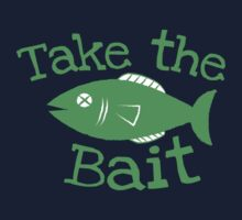Take the BAIT! with a fish  Kids Tee