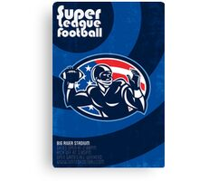 Super League Football Quarterback Retro Poster Canvas Print
