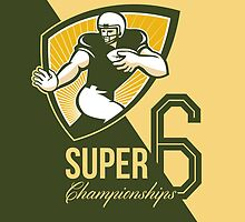 American Football Super 6 Championship Poster  by patrimonio