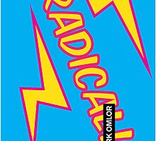 20 FOR 20: RADICAL! by Mark Omlor