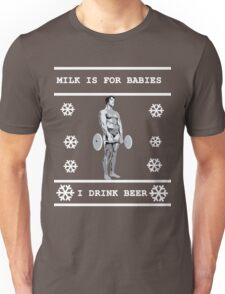 Milk is for Babies - Arnold Schwarzenegger - Christmas Unisex T-Shirt