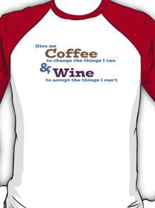 Coffee & Wine Serenity prayer T-Shirt