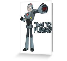 Rick and Morty – Time to Purge! Greeting Card