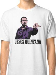 Jesus Quintana The Big Lebowski T shirt Classic T-Shirt