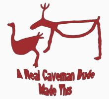 A Real Caveman Dude Drew This by appfoto