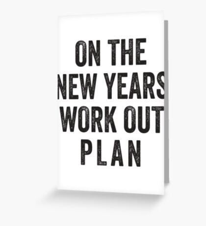 On The New Years Workout Plan Greeting Card