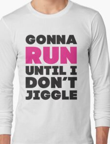 Gonna Run Until I Dont Jiggle (Pink, Black) T-Shirt