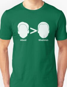 Abed > Sheldon T-Shirt