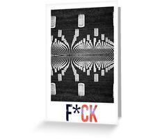F*CK Greeting Card