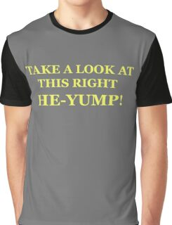Neon Joe-- at this right he-yump Graphic T-Shirt