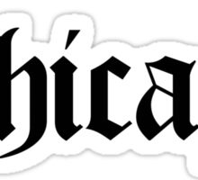 Chicago Gothic (Black Print) Sticker