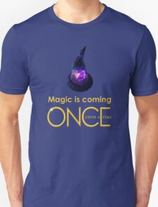once upon a time, season 4, Sorcerers hat, magic is coming, OUAT, OUAT S4, version 1 T-Shirt