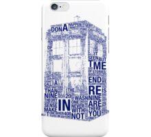 Tardis of quotes  iPhone Case/Skin