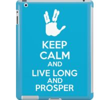 Keep Calm And Live Long And Prosper iPad Case/Skin