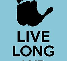 Live Long And Prosper by Kreativista