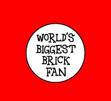 WORLD'S BIGGEST BRICK FAN by Chillee Wilson from Customize My Minifig by ChilleeW